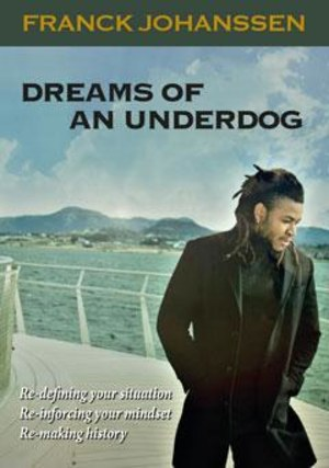 Dreams of an underdog