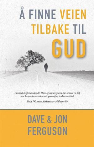 Å finne veien tilbake til Gud