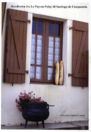 Hotellveien fra Le Puy-en-Velay til Santiago de Compostela