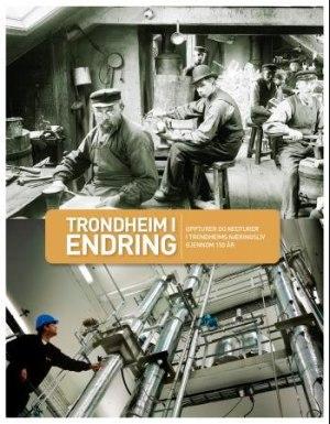 Trondheim i endring