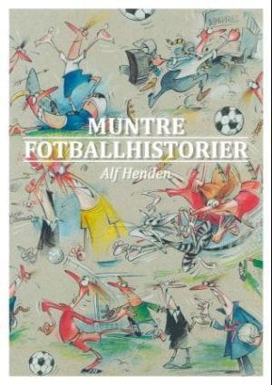 Muntre fotballhistorier