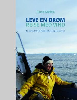 Leve en drøm, reise med vind