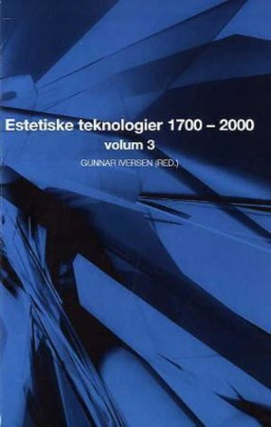 Estetiske teknologier 1700-2000