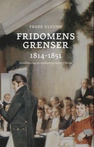 Fridomens grenser 1814-1851
