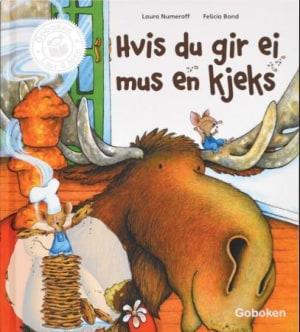 Hvis du gir ei mus en kjeks ; Hvis du gir en elg en muffins