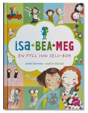 Isa+Bea+Meg. En fyll inn selv-bok