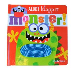 Aldri klapp et monster!