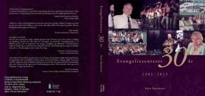 Evangeliesenteret 30 år