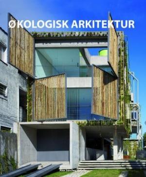 Økologisk arkitektur = Atlas over eco arkitektur = Ekologisen arkkitehtuurin atlas = Atlas om ekologisk arkitektur