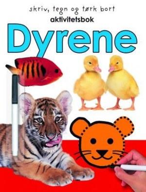 Dyrene. Aktivitetsbok. Skriv, tegn og tørk bort. 1 hefte og 1 tusj