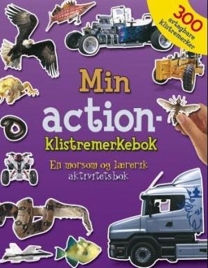 Min action-klistremerkebok. En råtøff og lærerik aktivitetsbok med 300 avtagbare klistremerker