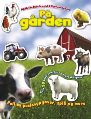 På gården. Aktivitetsbok med klistremerker. Over 50 klistremerker og press ut-figurer