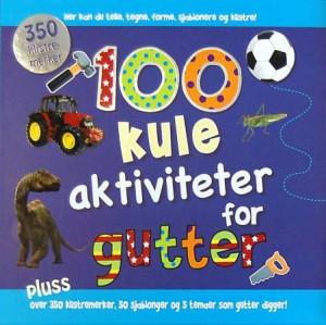 100 kule aktiviteter for gutter