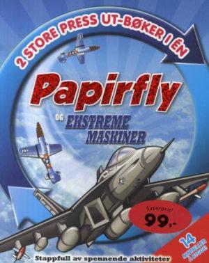 Papirfly og Ekstreme maskiner. 2 store press ut-bøker i én. 14 modeller å bygge