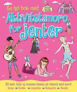 Aktivitetsmoro for jenter. Aktivitetsbok med quizer, drodler, labyrinter, kodespråk og novelle