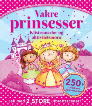 Vakre prinsesser. Klistremerke- og aktivitetsmoro