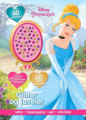 Glitter og juveler. Disney Prinsesser. Nøtter, fargelegging, spill, aktiviteter