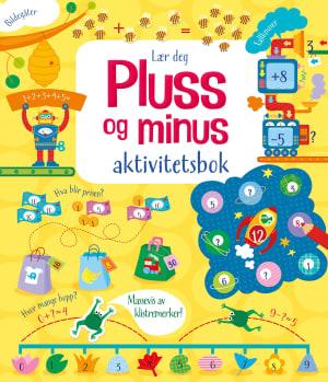 Lær deg pluss og minus. Aktivitetsbok