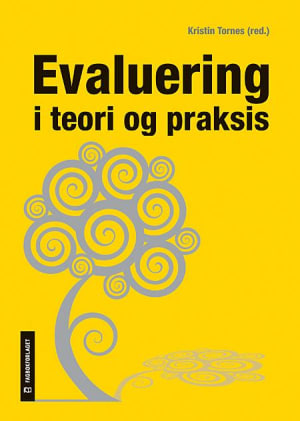 Evaluering i teori og praksis