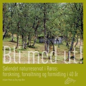 Sølendet naturreservat i Røros