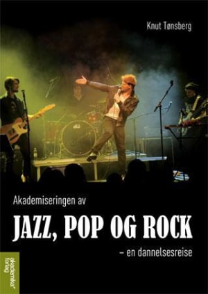 Akademiseringen av jazz, pop og rock