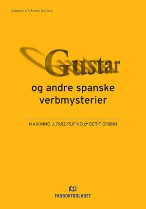 Gustar og andre spanske verbmysterier