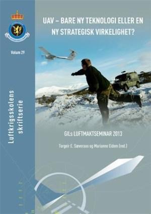 UAV - bare ny teknologi eller en ny strategisk virkelighet?