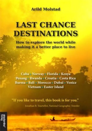 Last chance destinations