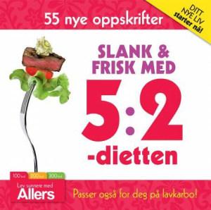 Slank & frisk med 5:2-dietten