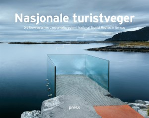 Nasjonale turistveger = Die Norwegischen Landschaftsrouten = National tourist routes in Norway
