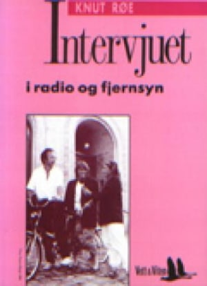 Intervjuet i radio og fjernsyn