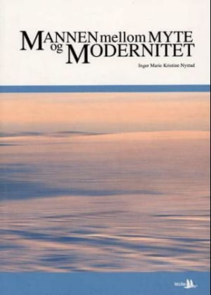 Mannen mellom myte og modernitet