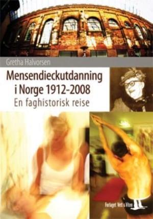 Mensendieckutdanning i Norge 1912-2008