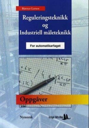 Oppgåvar til reguleringsteknikk og industriell måleteknikk for automatikarfaget