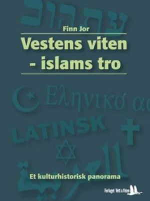 Vestens viten - islams tro