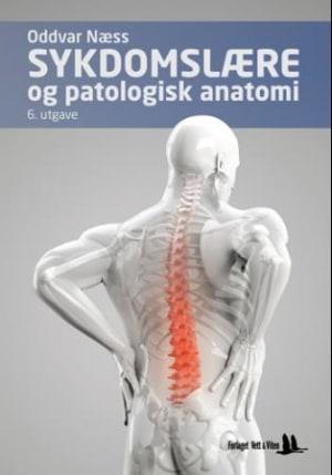Sykdomslære og patologisk anatomi