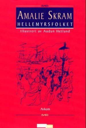 Hellemyrsfolket. Bd.2