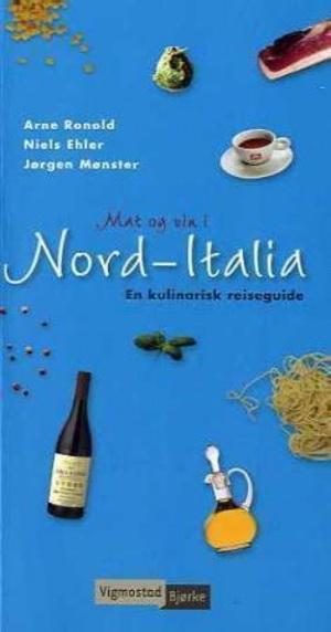 Mat og vin i Nord-Italia