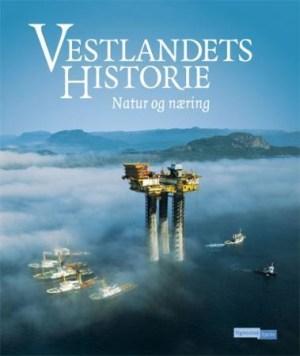 Vestlandets historie. Bd. 1