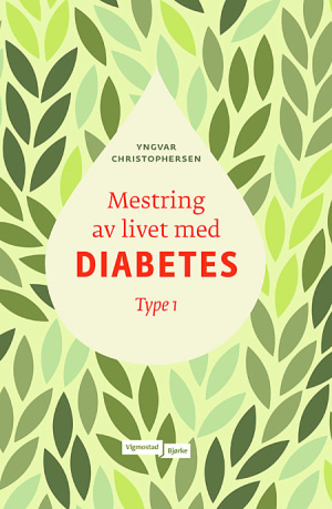 Mestring av livet med diabetes