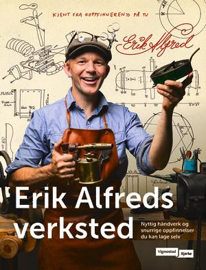 I Erik Alfreds verksted