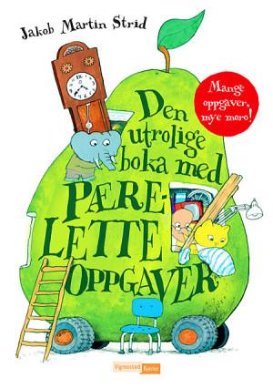 Den utrolige boka med pærelette oppgaver. Mange oppgaver, mye moro! Tell, lett, finn, fargelegg