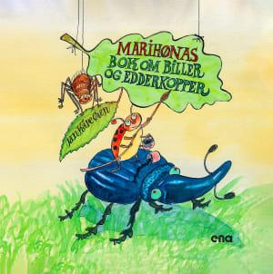 Marihønas bok om biller og edderkopper