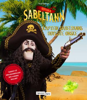 Kaptein Sabeltanns høyeste ønske
