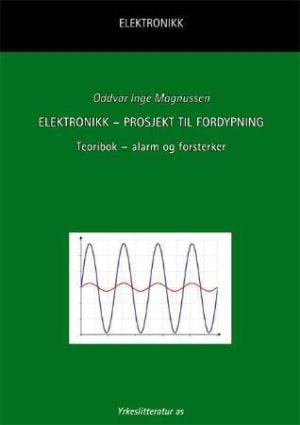Elektronikk - prosjekt til fordypning