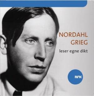 Nordahl Grieg leser egne dikt