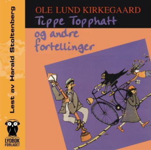 Tippe Topphatt og andre fortellinger
