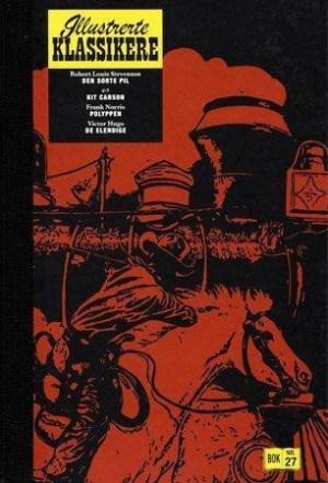 Den sorte pil ; Kit Carson ; Polyppen ; De elendige