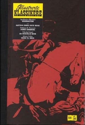 Argonautene ; Kaptein Cooks siste reise ; Perus erobring ; En fryktelig hevn ; Veien til India