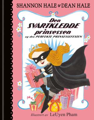 Den svartkledde prinsessen og den perfekte prinsessefesten